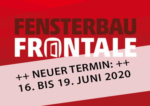 Fensterbau Frontale 2020 Termin